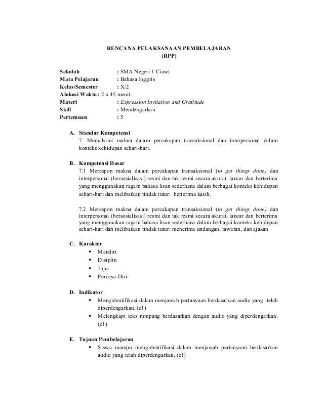 RENCANA PELAKSANAAN PEMBELAJARAN(RPP)Sekolah : SMA Negeri 1 CiawiMata Pelajaran : Bahasa InggrisKelas/Semester : X/2Alokas...