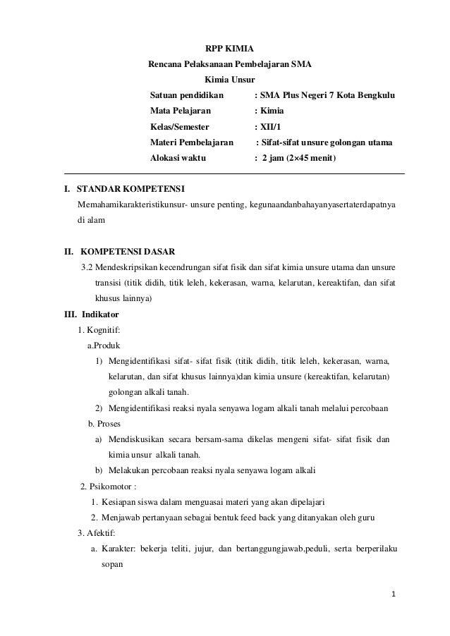 RPP KIMIA Rencana Pelaksanaan Pembelajaran SMA Kimia Unsur Satuan pendidikan  : SMA Plus Negeri 7 Kota Bengkulu  Mata Pela...