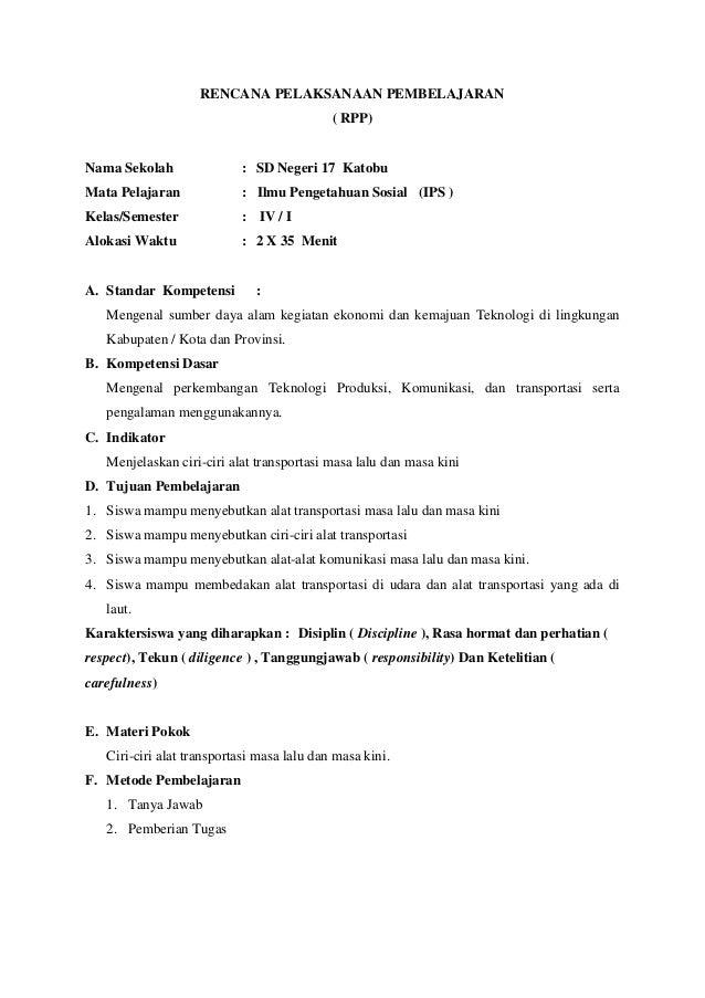 RENCANA PELAKSANAAN PEMBELAJARAN ( RPP)  Nama Sekolah  : SD Negeri 17 Katobu  Mata Pelajaran  : Ilmu Pengetahuan Sosial (I...