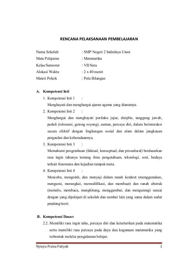 RENCANA PELAKSANAAN PEMBELAJARAN Nama Sekolah  : SMP Negeri 2 Indralaya Utara  Mata Pelajaran  : Matematika  Kelas/Semeste...