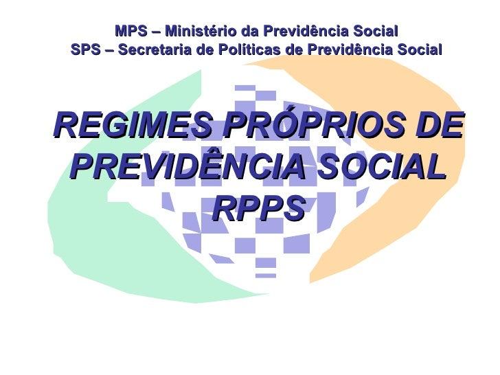 Ministério da Previdência e os RPPS