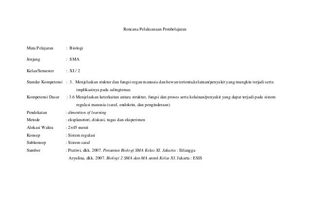 Rencana Pelaksanaan PembelajaranMata Pelajaran : BiologiJenjang : SMAKelas/Semester : XI / 2Standar Kompetensi : 3. Menjel...