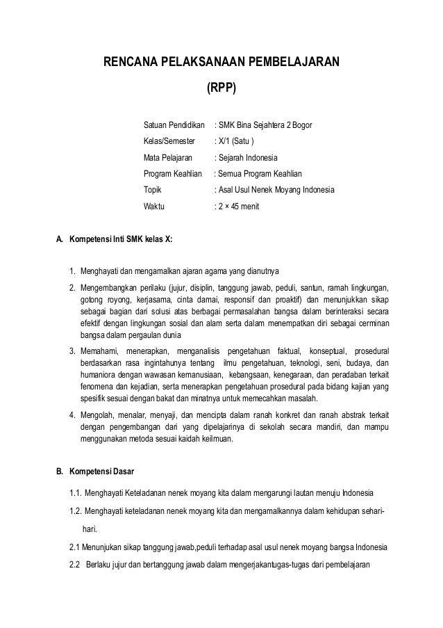 RENCANA PELAKSANAAN PEMBELAJARAN (RPP) Satuan Pendidikan : SMK Bina Sejahtera 2 Bogor Kelas/Semester : X/1 (Satu ) Mata Pe...