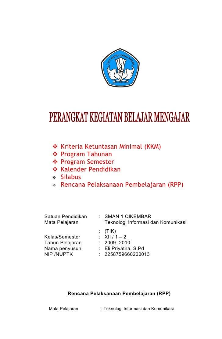    Kriteria Ketuntasan Minimal (KKM)      Program Tahunan      Program Semester      Kalender Pendidikan      Silabus...