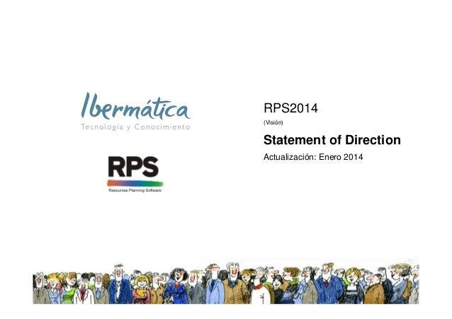RPS2014 (Visión)  Statement of Direction Actualización: Enero 2014