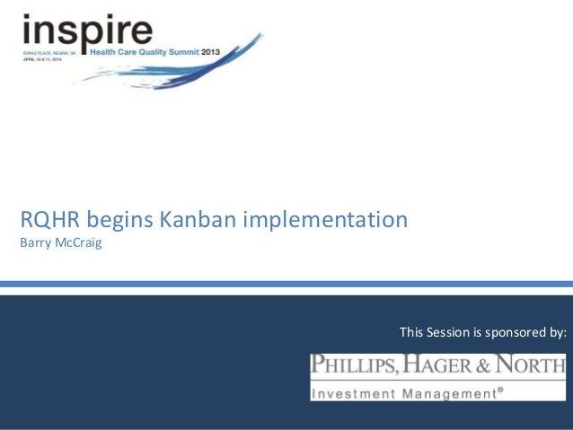 Regina Qu'Appelle Health Region (RQHR) Begins Kanban Implementation