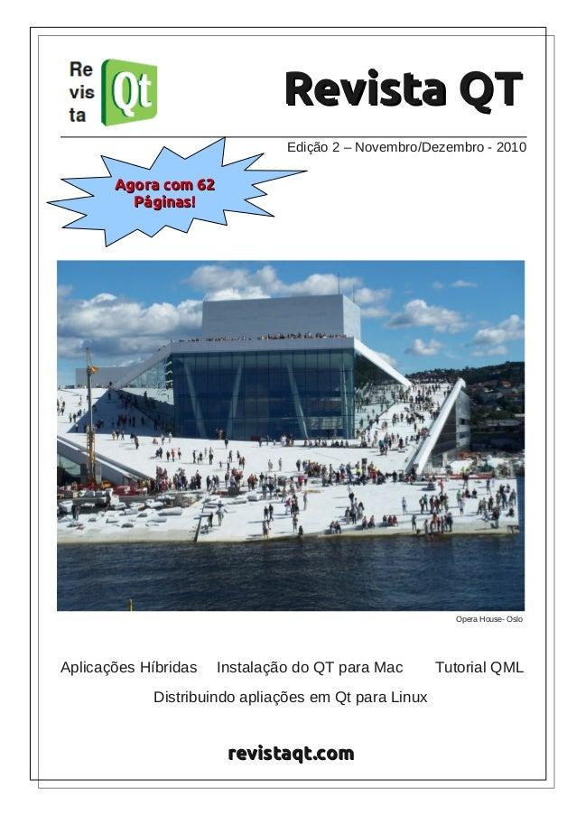 revistaqt.comrevistaqt.comEdição 2 – Novembro/Dezembro - 2010Revista QTRevista QTOpera House- OsloAplicações Híbridas Inst...