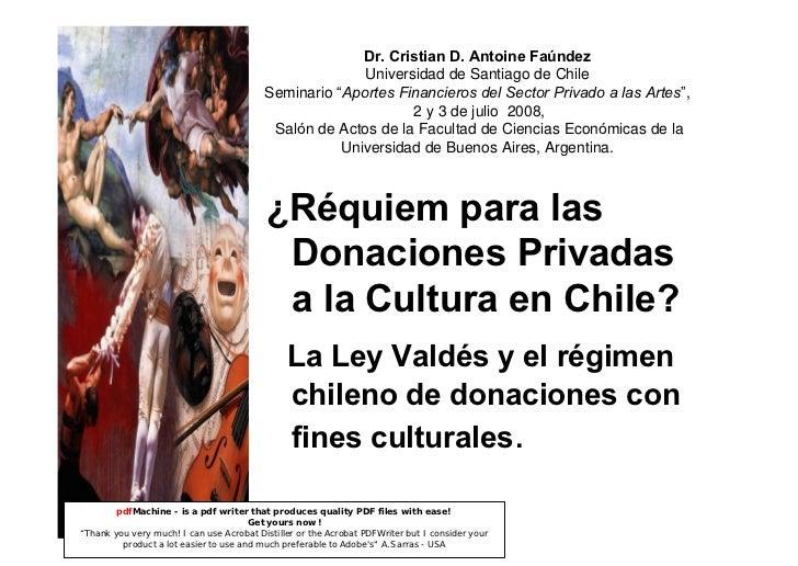 Dr. Cristian D. Antoine Faúndez                                                         Universidad de Santiago de Chile  ...