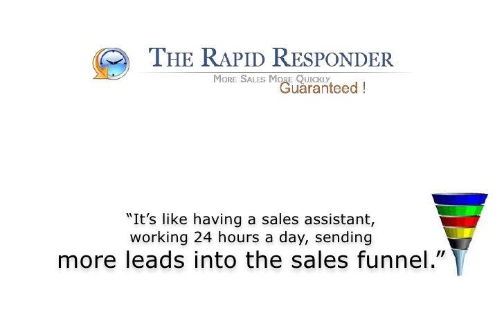Rapid Responder - Overview