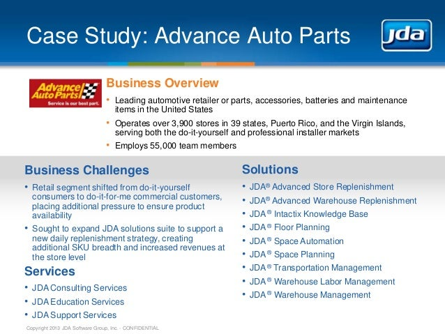 JDA Software - Real Results Summer 2013 - Case Study: Advance Auto Parts