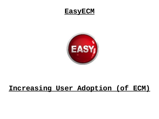 ECM Renovation Roadshow: Easy ECM