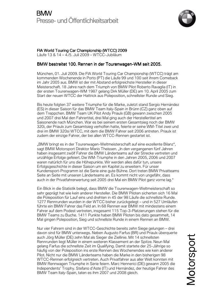 BMWPresse-Presse- und ÖffentlichkeitsarbeitFIA World Touring Car Championship (WTCC) 20092009Läufe 13 & 14 – 4./5. Juli 20...