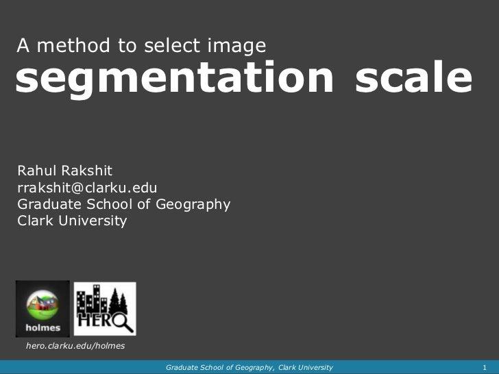 Segmentation scale selection