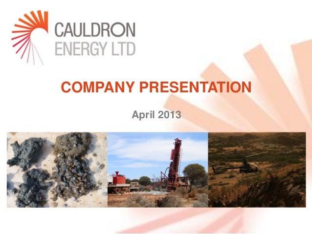 COMPANY PRESENTATION       April 2013