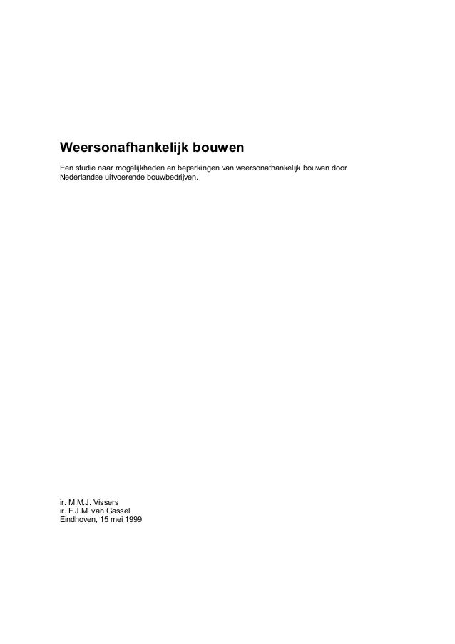 Weersonafhankelijk bouwenEen studie naar mogelijkheden en beperkingen van weersonafhankelijk bouwen doorNederlandse uitvoe...
