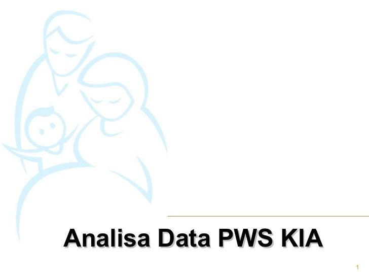 Analisa Data PWS KIA