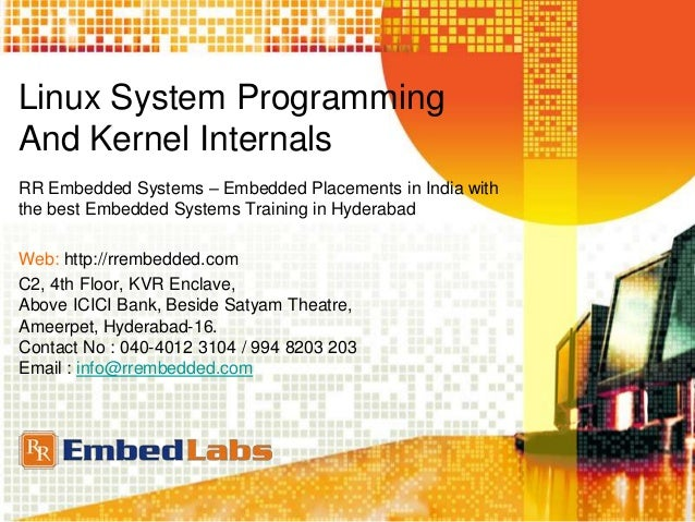Linux System Programming And Kernel Internals RR Embedded Systems – Embedded Placements in India with the best Embedded Sy...