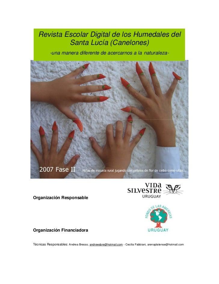 Revista Escolar Digital de los Humedales del            Santa Lucía (Canelones)           -una manera diferente de acercar...