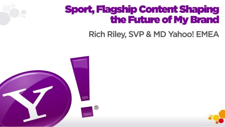 Sport, flagship content shaping the future of my brand