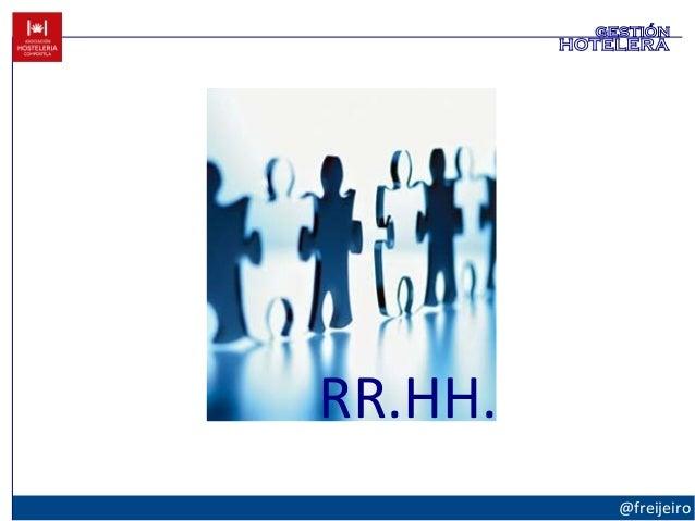 RR.HH. @freijeiro gestión hotelera