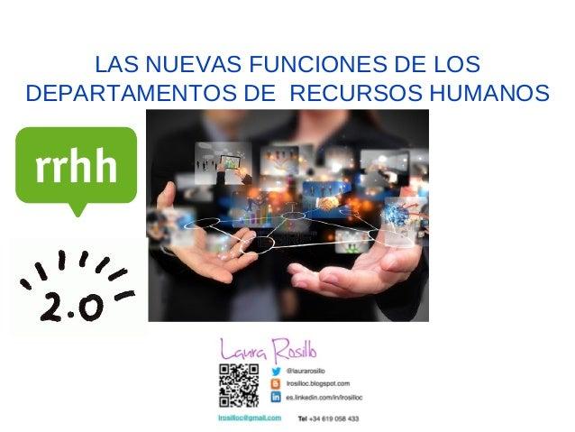 LAS NUEVAS FUNCIONES DE LOSDEPARTAMENTOS DE RECURSOS HUMANOS