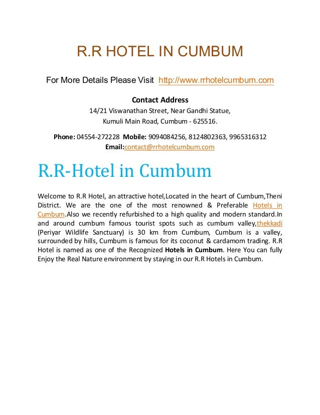 R.R HOTEL IN CUMBUM For More Details Please Visit http://www.rrhotelcumbum.com Contact Address 14/21 Viswanathan Street, N...