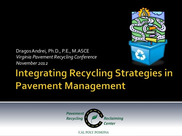 Recycling Strategies in Pavement Management