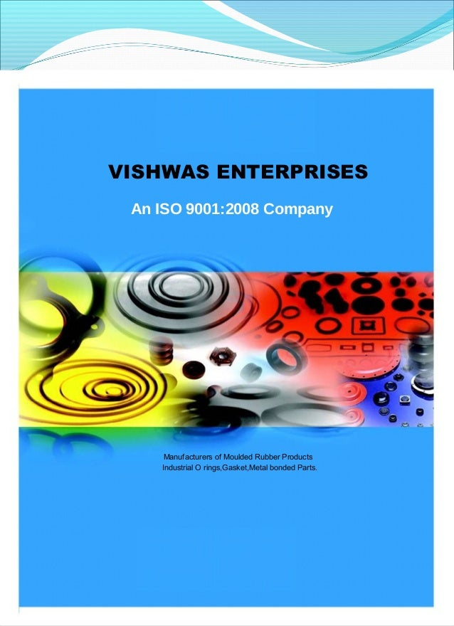 TM  Dedicated to Quality  VISHWAS ENTERPRISES An ISO 9001:2008 Company  Manufacturers of Moulded Rubber Products Industria...