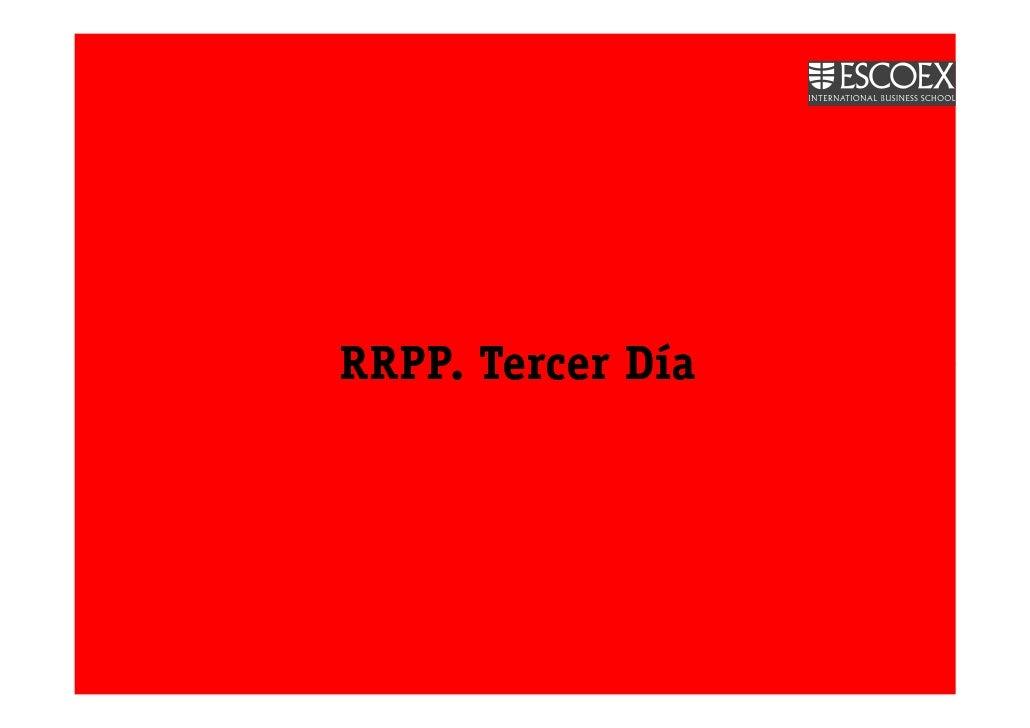 RRPP. Tercer Día