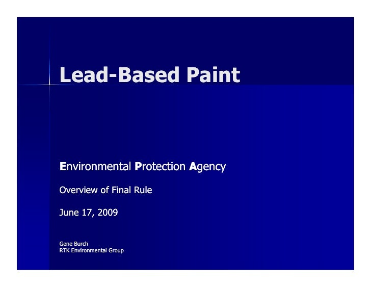 Lead-Based Paint Renovation, Repair, and Painting E nvironmental  P rotection  A gency Overview of Final Rule June 17, 200...