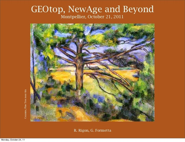 GEOtop, NewAge and Beyond                                                         Montpellier, October 21, 2011           ...