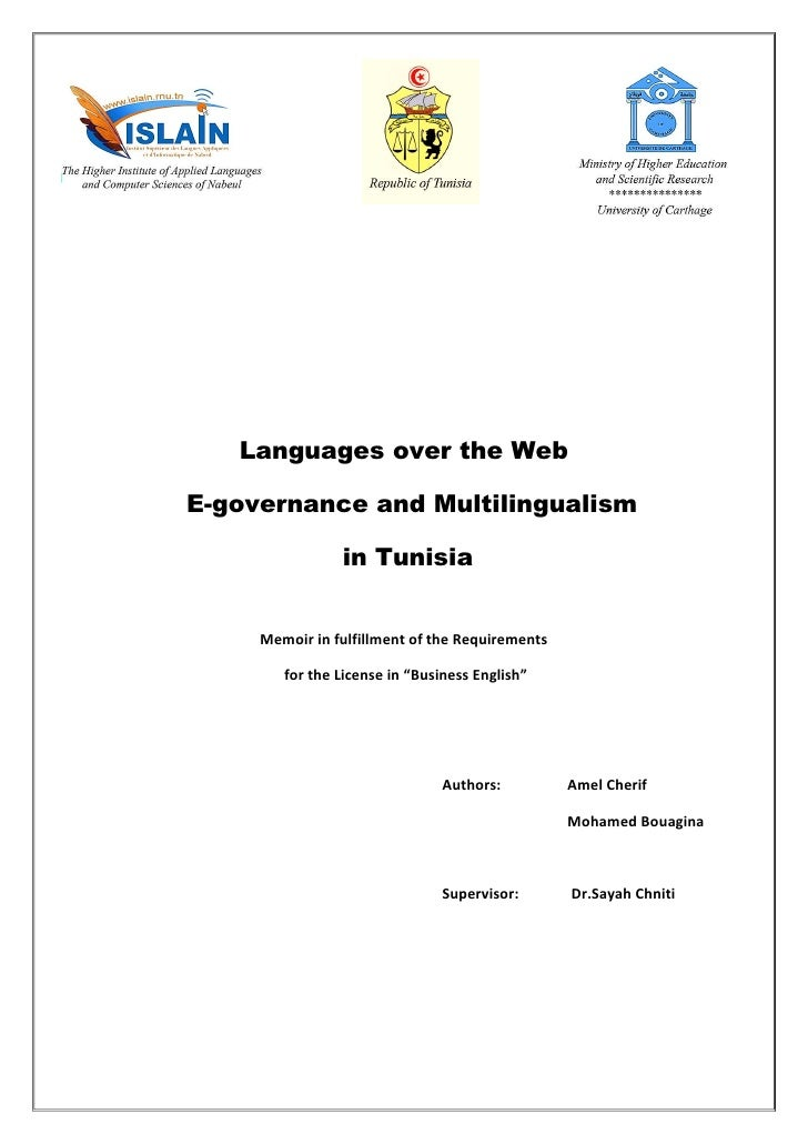 Languages over the WebE-governance and Multilingualism                in Tunisia     Memoir in fulfillment of the Requirem...