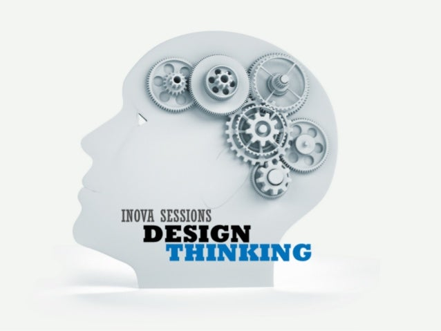 InovaSession - Design Thinking 2012