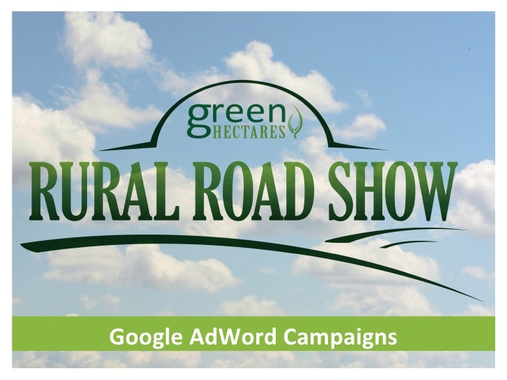 Green Hectares Rural Tech Workshop - Google Adwords Campaign