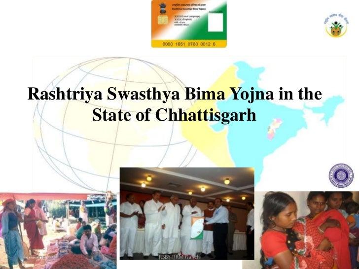 Rashtriya Swasthya Bima Yojna in the State of Chhattisgarh<br />28th June  2011<br /> RSBY RRM Ranchi <br />1<br />