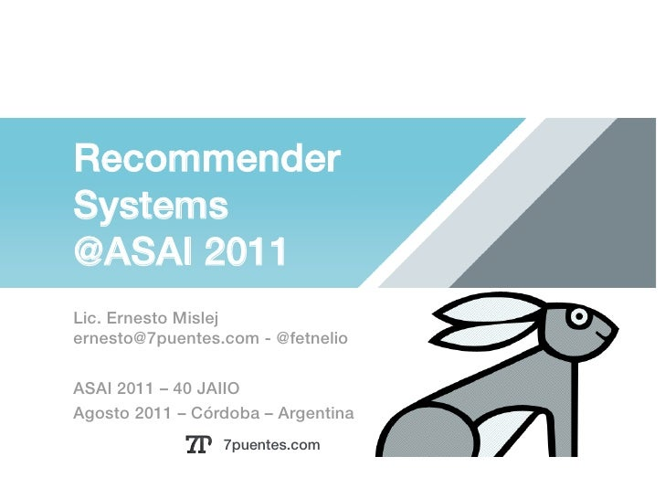 Recommender Systems! @ASAI 2011