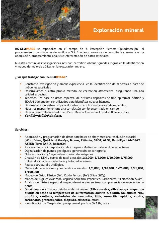 Exploración mineral RS-GEOIMAGE se especializa en el campo de la Percepción Remota (Teledetección), el procesamiento de im...