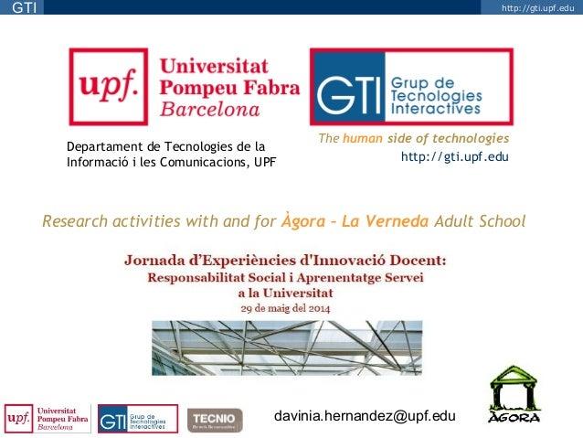 http://gti.upf.eduGTI Departament de Tecnologies de la Informació i les Comunicacions, UPF The human side of technologies ...