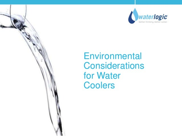Environmental Considerations for Water Coolers