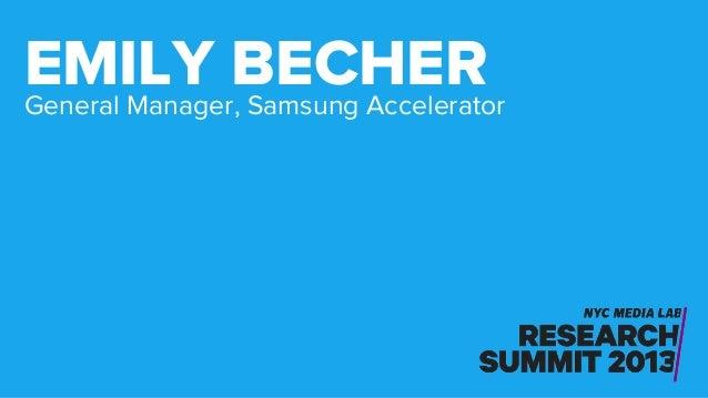 General Manager, Samsung Accelerator EMILY BECHER