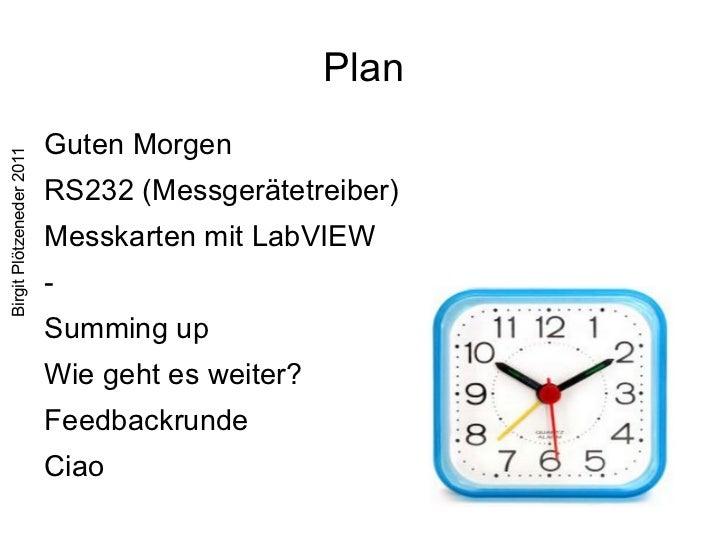 Plan <ul><li>Guten Morgen