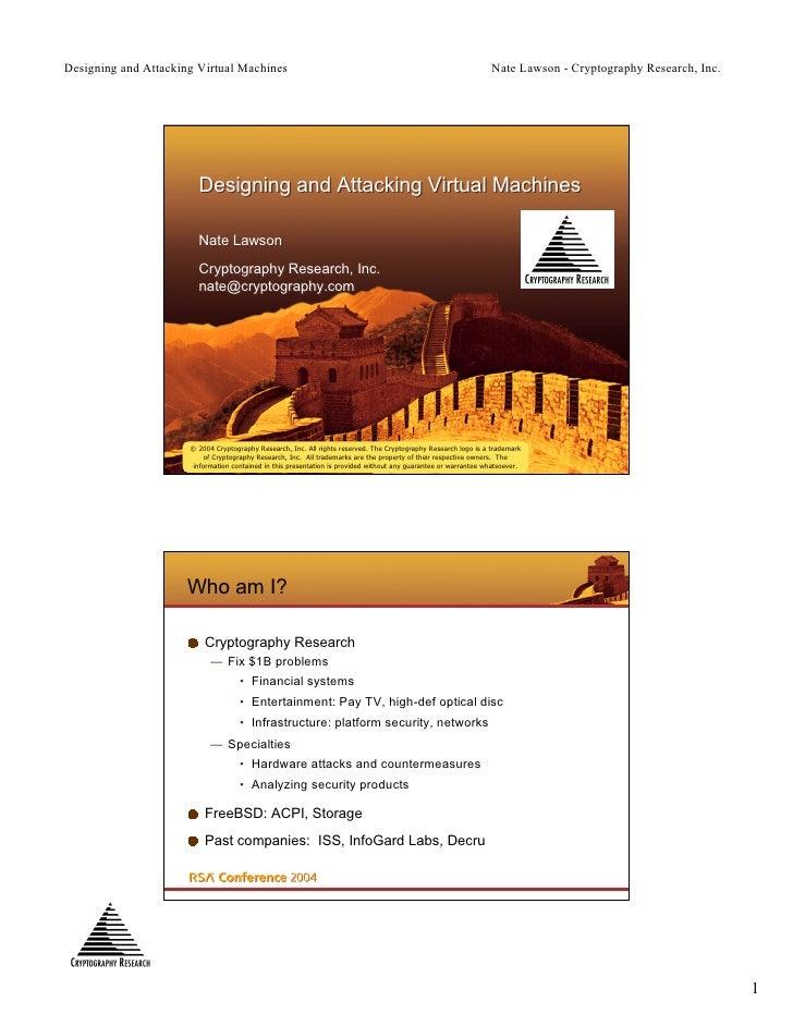 Designing and Attacking Virtual Machines (RSA 2004)