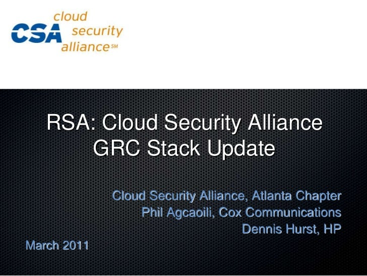 RSA: CSA GRC Stack Update for the CSA Atlanta Chapter