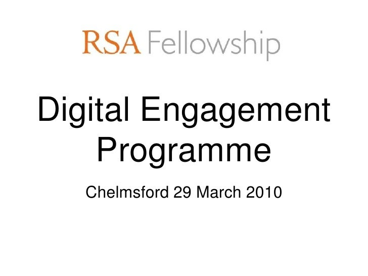 Digital Engagement     Programme   Chelmsford 29 March 2010