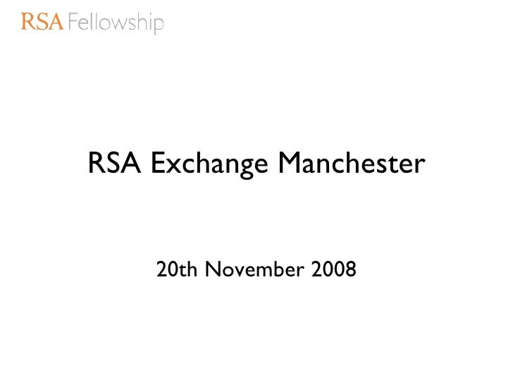 Rsa Exchange Manchester What You Said