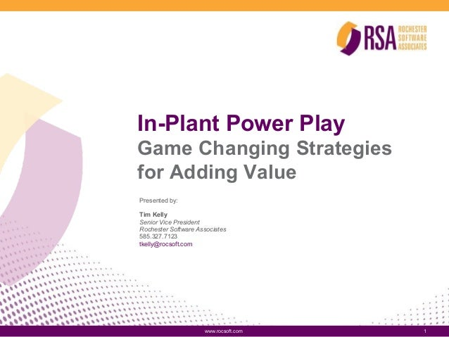 In-Plant Power Play: Game Changing Strategies for Adding Value
