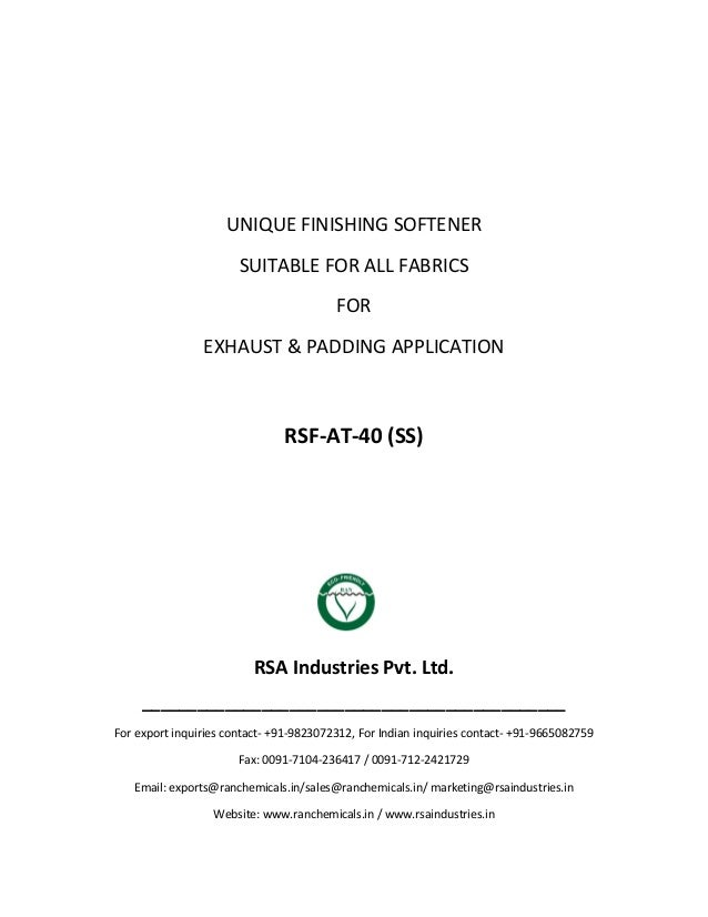 UNIQUE FINISHING SOFTENER SUITABLE FOR ALL FABRICS FOR EXHAUST & PADDING APPLICATION RSF-AT-40 (SS) RSA Industries Pvt. Lt...