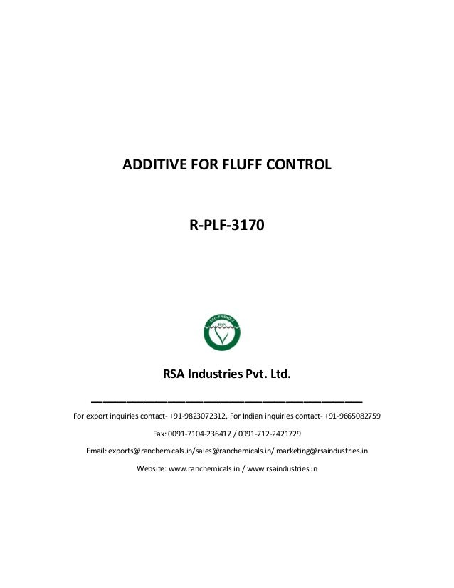 ADDITIVE FOR FLUFF CONTROL R-PLF-3170 RSA Industries Pvt. Ltd. ______________________________________________ For export i...
