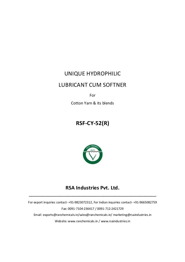 UNIQUE HYDROPHILIC FINISHING SOFTNER Suitable For Cotton Yarn RSF-CY-52(R) RSA Industries Pvt. Ltd. ______________________...