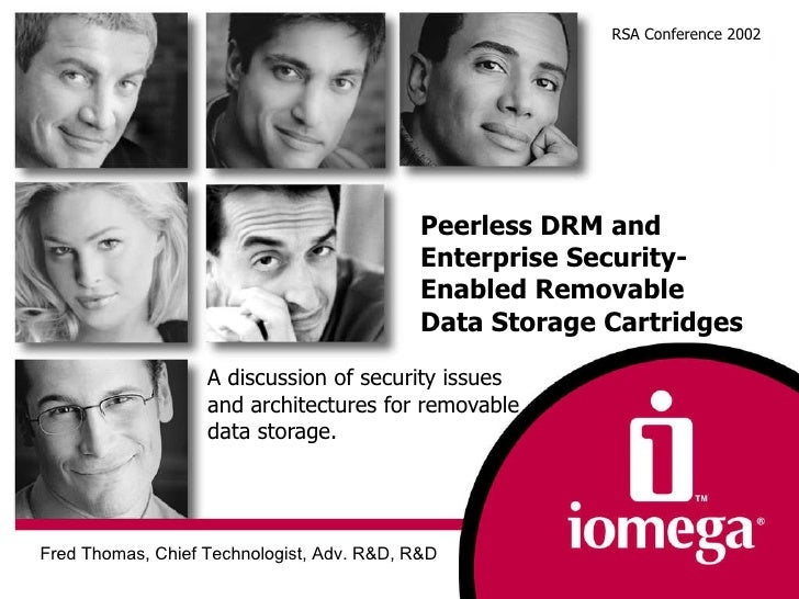 Peerless DRM and Enterprise Security-Enabled Removable Data Storage Cartridges A discussion of security issues and archite...